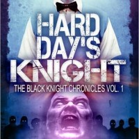 Review: Hard Day's Knight by John Hartness