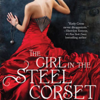 Early Review: The Girl In the Steel Corset by Kady Cross