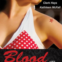 Review: Blood and Whiskey by Clark Hays & Kathleen McFall