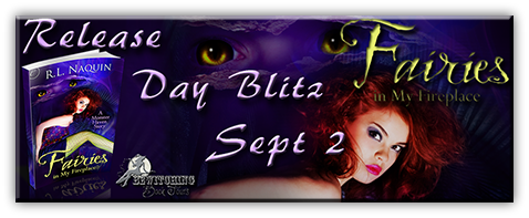 Release Day Blitz: Fairies in My Fireplace by R.L. Naquin