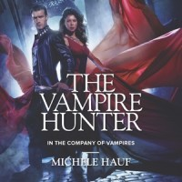 Early Review: The Vampire Hunter by Michele Hauf