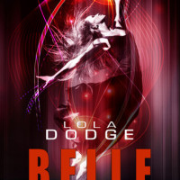 Early Mini Review: Belle Fury by Lola Dodge