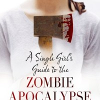 Review: A Single Girl's Guide to the Zombie Apocalypse by JT Clay