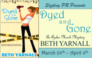 Blog Tour | Dyed and Gone by Beth Yarnall {Excerpt & Giveaway}