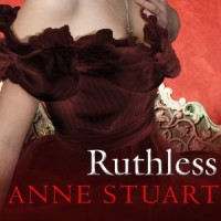Audiobook Review: Ruthless by Anne Stuart
