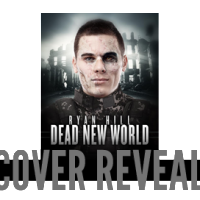 Cover Reveal: Dead New World by Ryan Hill