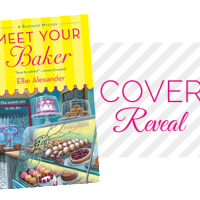 Cover Reveal: Meet Your Baker by Ellie Alexander + Giveaway