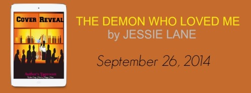 Cover Reveal: THE DEMON WHO LOVED ME by Jessie Lane