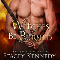 Cover Reveal: Witches Be Burned by Stacey Kennedy