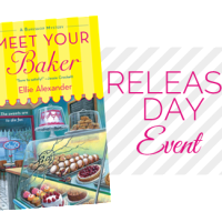 Release Day Event: MEET YOUR BAKER by Ellie Alexander {Guest Post + Giveaway}