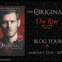 {Blog Tour} The Originals: The Rise by Julie Plec + Giveaway