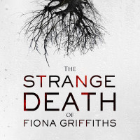 Blog Tour: The Strange Death of Fiona Griffiths by Harry Bingham {Guest Post}