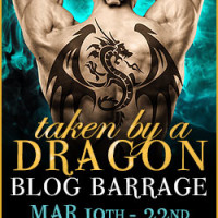 TAKEN BY A DRAGON Blog Barrage + Giveaway