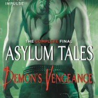 {Book Promo} Demon's Vengeance: The Complete Final Asylum Tales by Jocelynn Drake